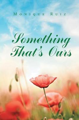 Something That's Ours (Paperback)