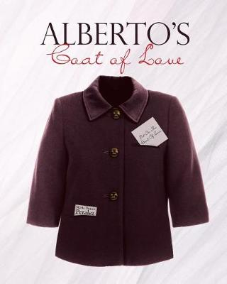 Alberto's Coat of Love (Paperback)
