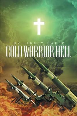 Cold Warrior Hell (Paperback)