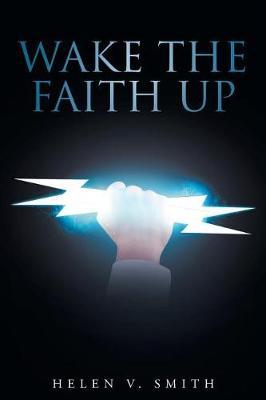 Wake the Faith Up (Paperback)