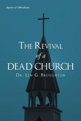 The Revival of a Dead Church (Paperback)