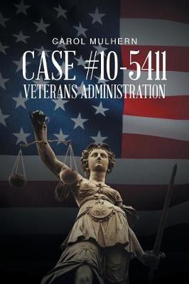 Case File 10-5411 Veterans Administration (Paperback)