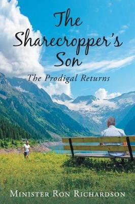 The Sharecropper's Son: The Prodigal Returns (Paperback)