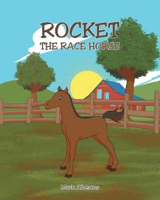 Rocket, the Race Horse (Paperback)