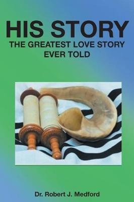 His Story: The Greatest Love Story Ever Told (Paperback)