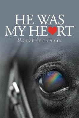 He Was My Heart (Paperback)