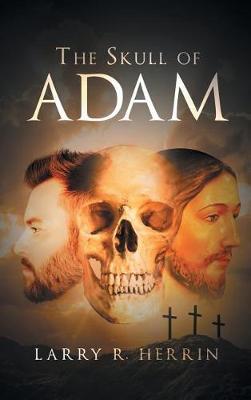 The Skull of Adam (Hardback)