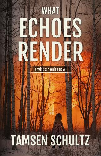 What Echoes Render: Windsor Series, Book 3 - Windsor Series 3 (Paperback)