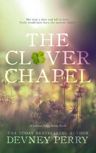 The Clover Chapel - Jamison Valley Series 2 (Paperback)