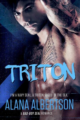 TRITON: A Bad-Boy SEAL Romance - Heroes Ever After 2 (Paperback)