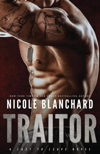 Traitor: A Last to Leave Novel - First to Fight Series 6 (Paperback)