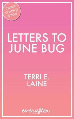Letters to June Bug (Paperback)