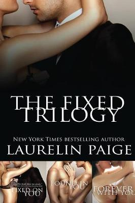 The Fixed Trilogy (Collector's Edition) - Fixed Series (Paperback)
