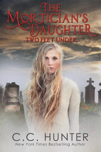The Mortician's Daughter: Two Feet Under (Paperback)