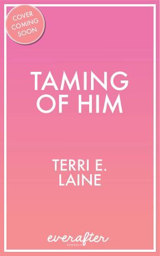 Taming of Him (Paperback)