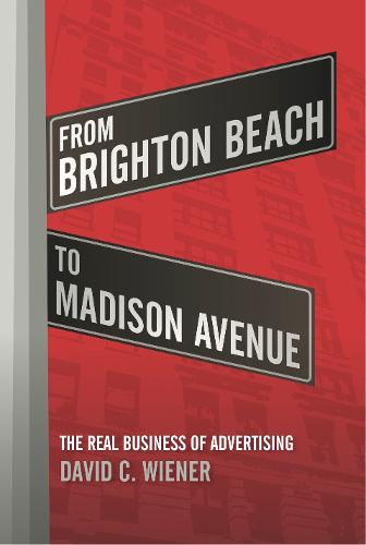 From Brighton Beach to Madison Avenue (Hardback)
