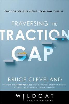 Traversing the Traction Gap (Hardback)