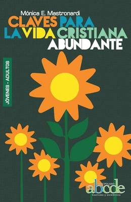 Claves Para La Vida Cristiana Abundante (Paperback)