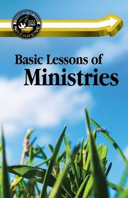Basic Lessons of Ministries (Paperback)
