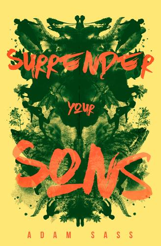 Surrender Your Sons (Hardback)