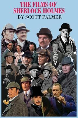 The Films of Sherlock Holmes: 60 Years: 1931-1991 (Hardback)