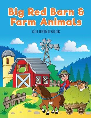 Big Red Barn and Farm Animals Coloring Book (Paperback)