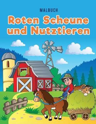 Malbuch Roten Scheune Und Nutztieren (Paperback)