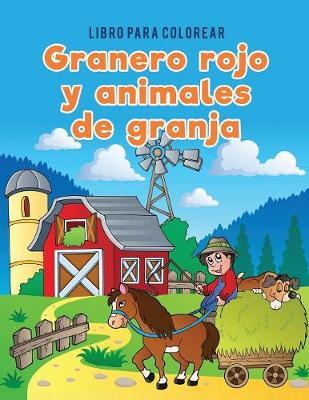 Libro Para Colorear Granero Rojo y Animales de Granja (Paperback)