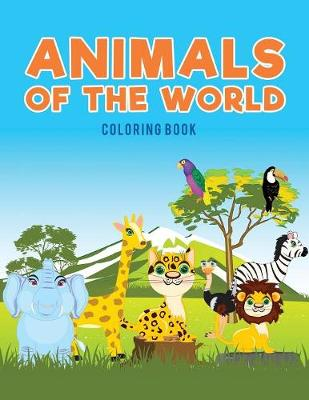 Animals of the World Coloring Book (Paperback)