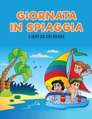 Giornata in Spiaggia Libro Da Colorare (Paperback)
