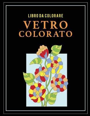 Libro Da Colorare Vetro Colorato (Paperback)