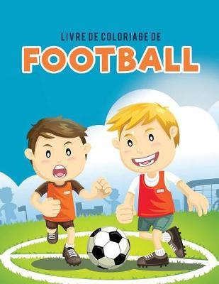 Livre de Coloriage de Football (Paperback)