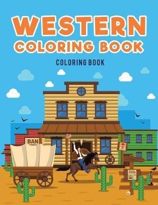 Western Coloring Book: : Cowboys (Paperback)