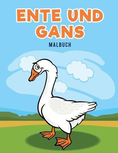 Ente Und Gans Malbuch (Paperback)