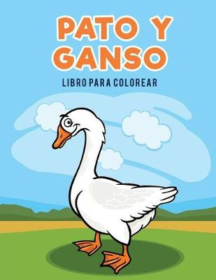 Pato y Ganso Libro Para Colorear (Paperback)
