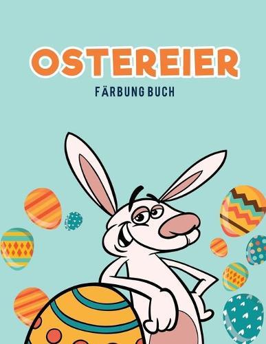 Ostereier F rbung Buch (Paperback)
