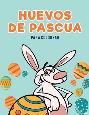 Huevos de Pascua Para Colorear (Paperback)