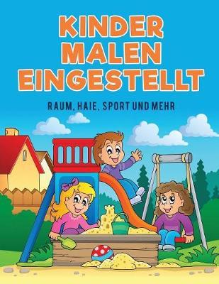 Kinder Malen Eingestellt: Raum, Haie, Sport Und Mehr (Paperback)