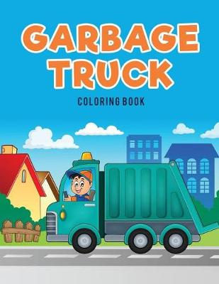 Garbage Truck Coloring Book (Paperback)