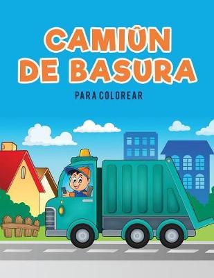Cami n de Basura Para Colorear (Paperback)
