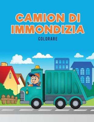 Camion Di Immondizia Colorare (Paperback)