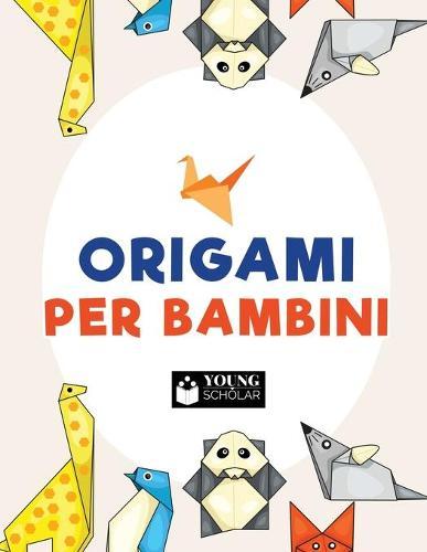 Origami Per Bambini (Paperback)
