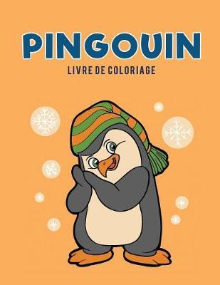 Pingouin Livre de Coloriage (Paperback)
