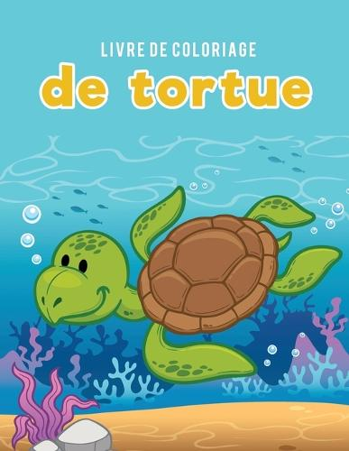 Livre de Coloriage de Tortue (Paperback)