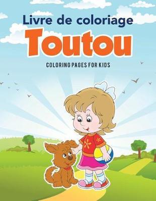 Livre de Coloriage Toutou (Paperback)