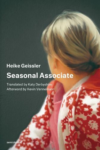 Seasonal Associate - Semiotext(e) / Native Agents (Paperback)