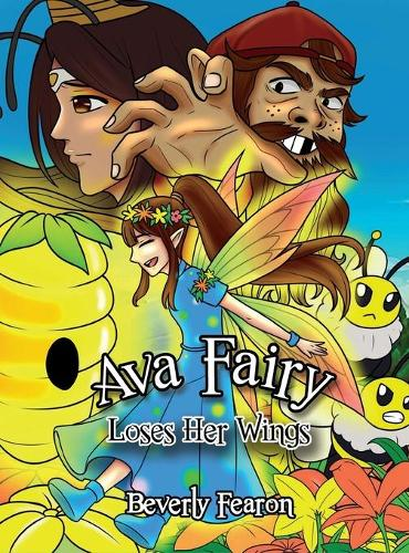 Ava Fairy Loses Her Wings (Hardback)