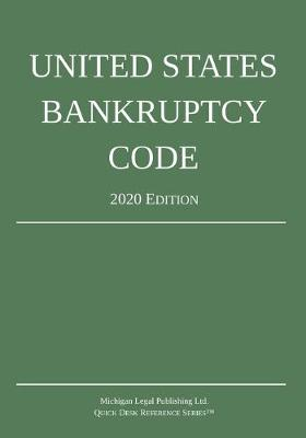 United States Bankruptcy Code; 2020 Edition (Paperback)