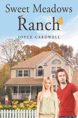Sweet Meadows Ranch (Paperback)