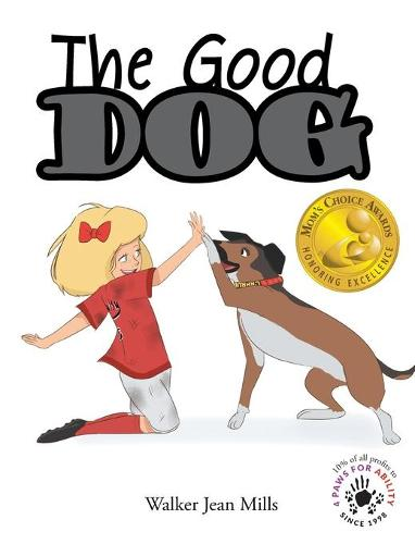 The Good Dog (Hardback)